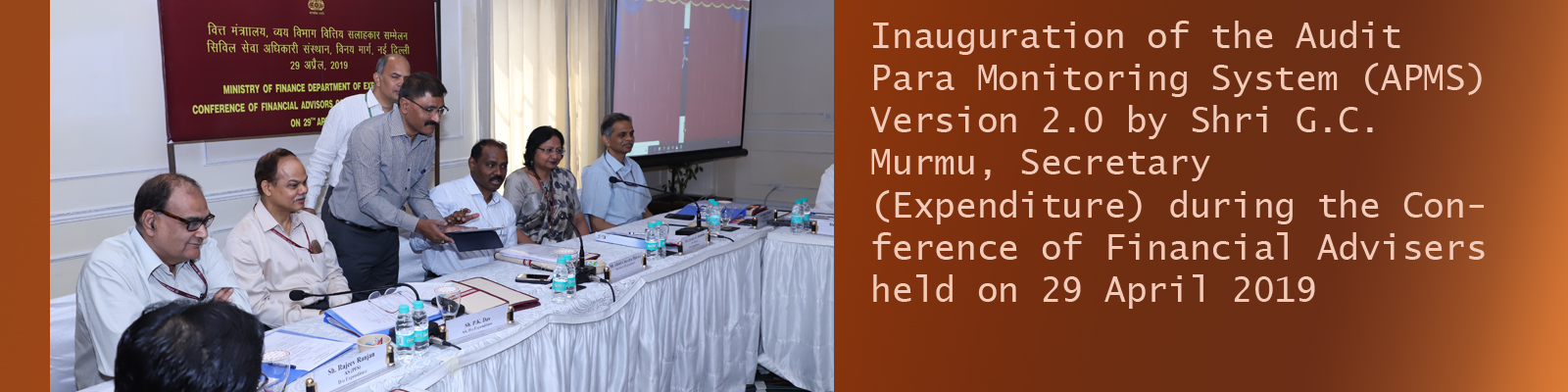 Inauguration of the Audit Para Monitoring System (APMS) Version 2.0 by Shri G.C. Murmu, Secretary (Expenditure) during the Conference of Financial Advisers
